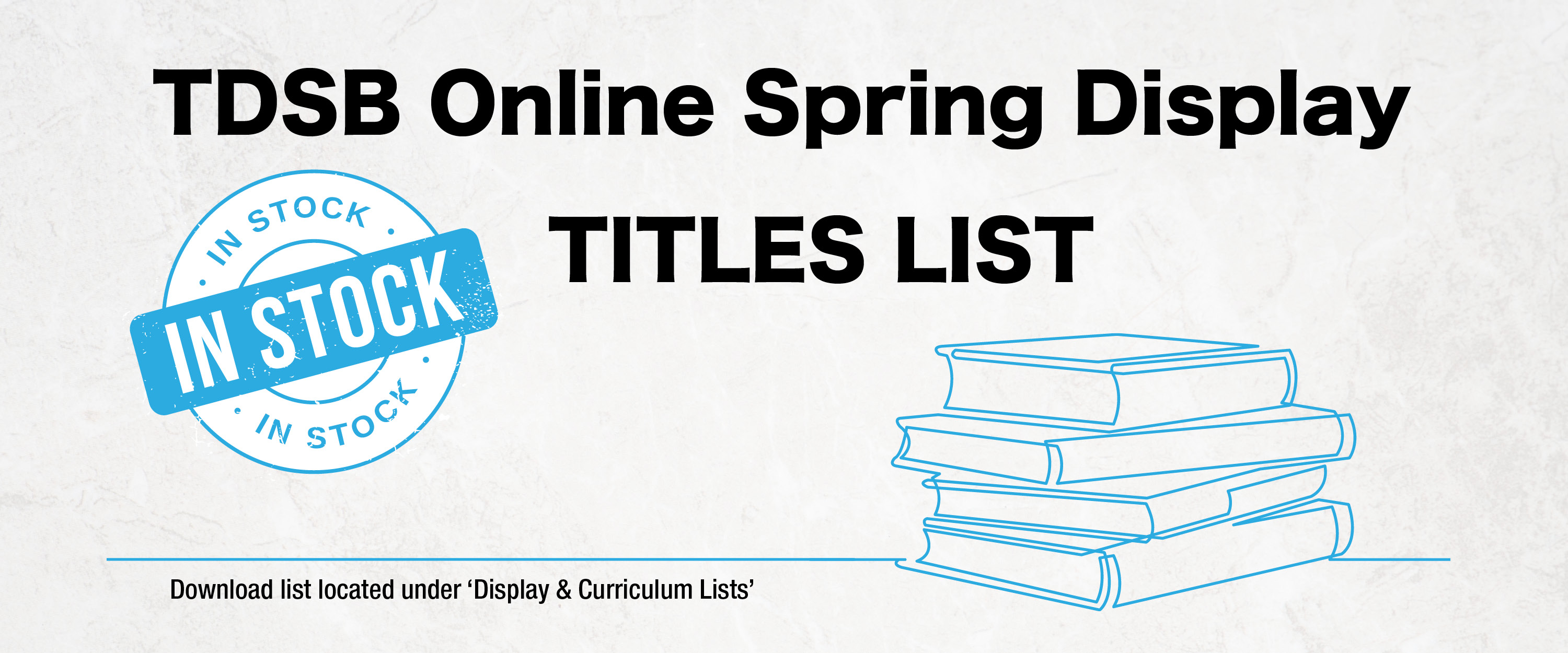 TDSB Spring Display In Stock List