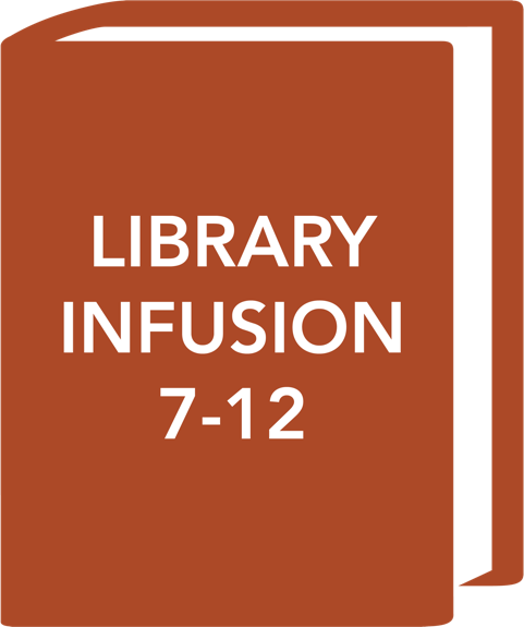 Library Infusion 7-12